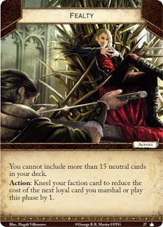 Lealtad No puedes incluir más de 15 cartas neutrales en tu baraja. Acción: Arrodilla tu carta de facción para reducir el coste del próximo personaje leal que reclutes o juegues esta fase en 1.