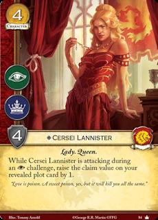 Cersei Lannister. Único Leal. Coste 4. Fuerza 4. Intriga. Poder Lady. Reina Mientras Cersei Lannister está atacando en retos de intriga, incrementa el valor de conquista de tu trama revelada en 1.