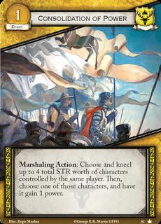Consolidación del poder. Evento de coste 1. Leal Acción de reclutamiento: Elige y arrodilla personajes que sumen hasta 4 de fuerza del mismo jugador. Despues, esos personajes claman 1 punto de poder.