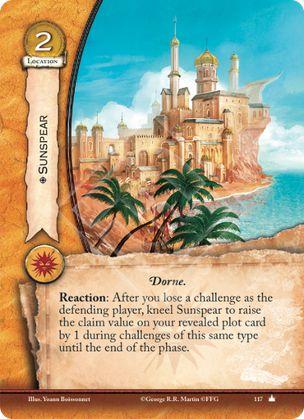 Lanza del sol Dorne Reacción: Después de que pierdas un reto como jugador defensor, arrodilla Lanza del sol para incrementar el valor de conquista de tu trama revelada en 1 durante retos de este tipo.