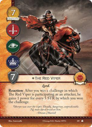 La Víbora Roja, Leal Lord Reacción: Después de que ganes un reto en el que la Víbora Roja esté participando como atacante, el gana 1 punto de poder por cada 5 puntos de fuerza por los que ganes el reto.